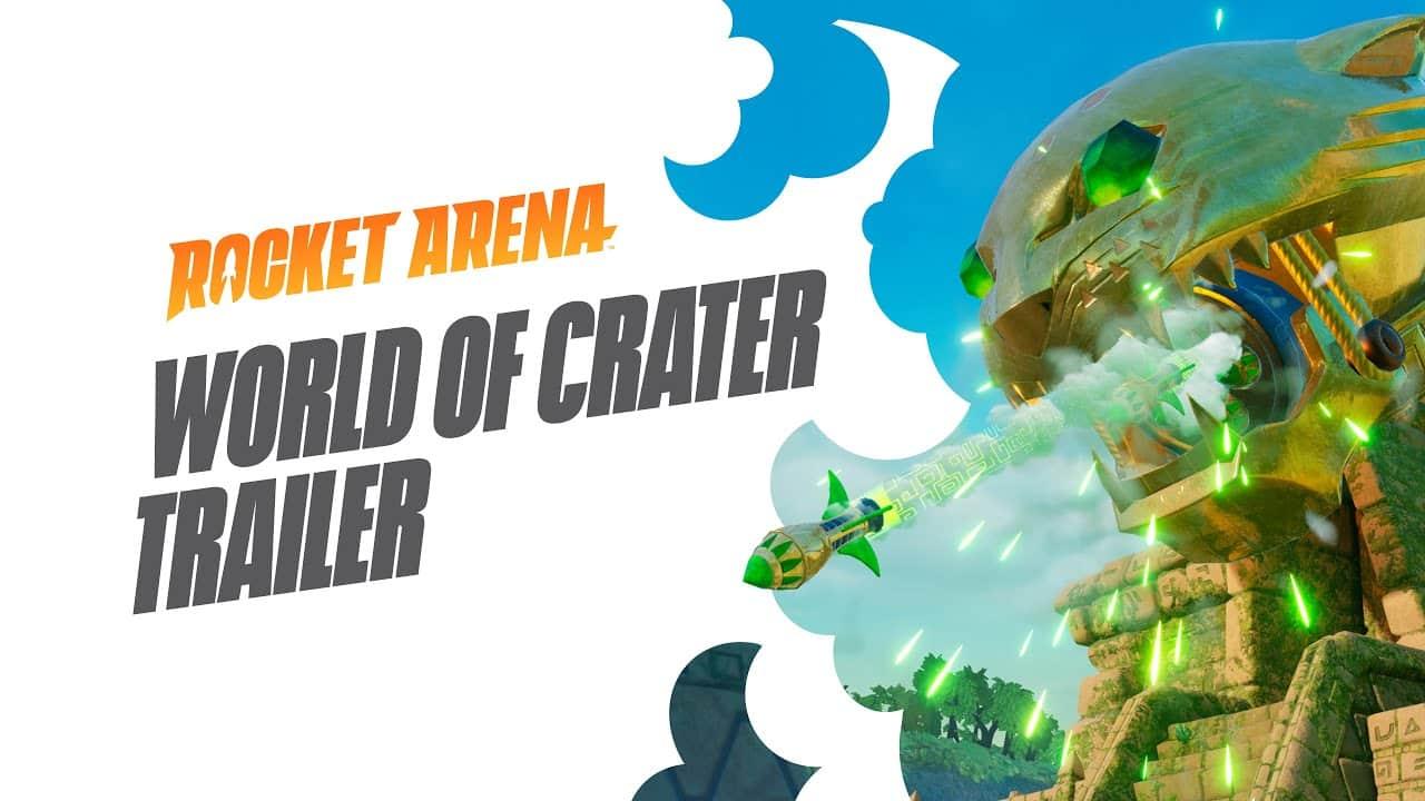 Rocket Arena World of Crater Trailer