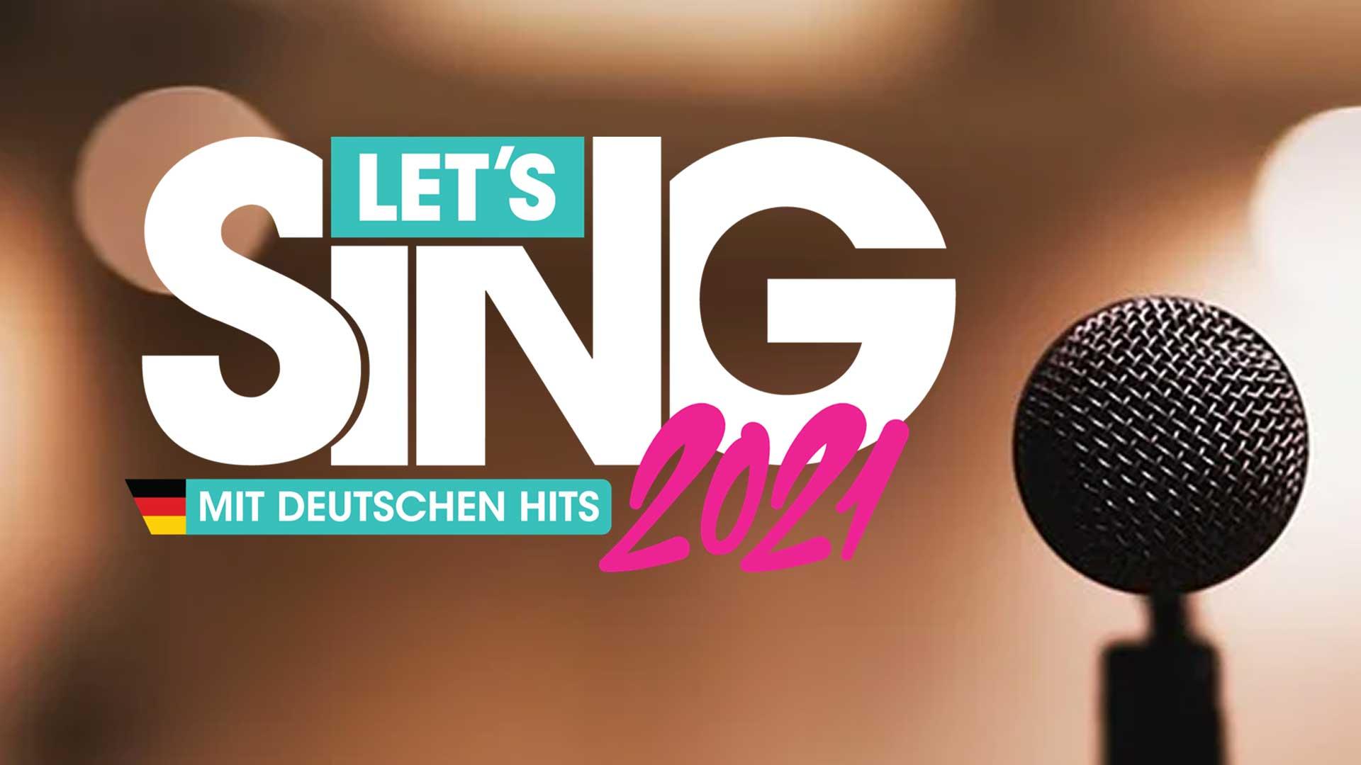 lets sing 2021 deutsche hits