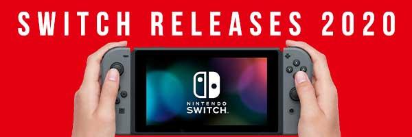 Nintendo Switch Releases 2020
