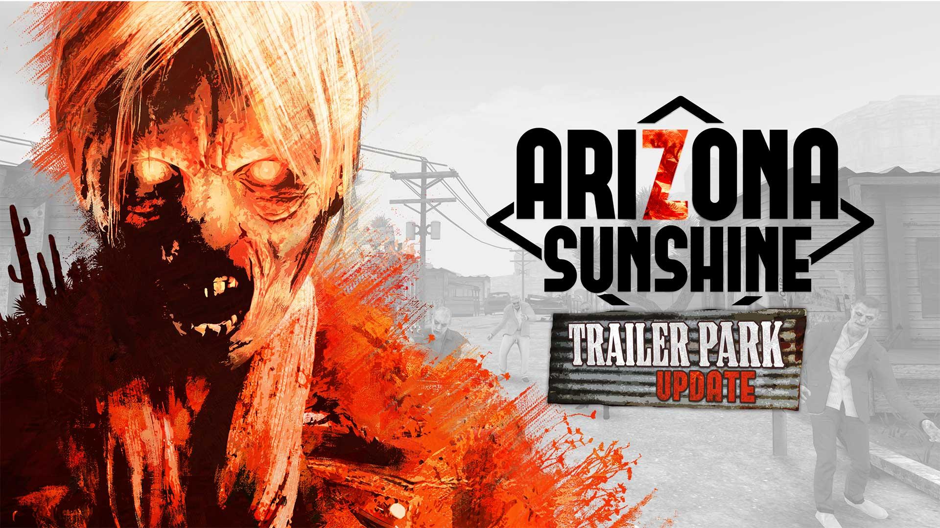 arizona sunshine trailer park update