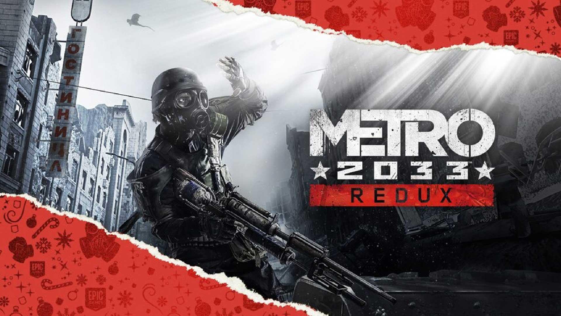metro 2033 redux free game epic games