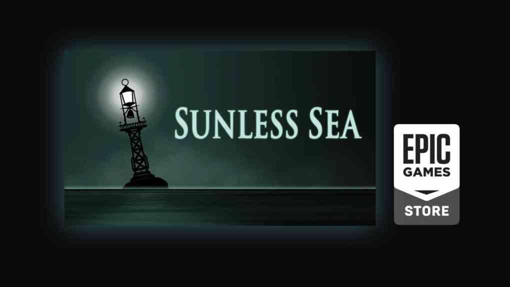 epic game free game sunless sea