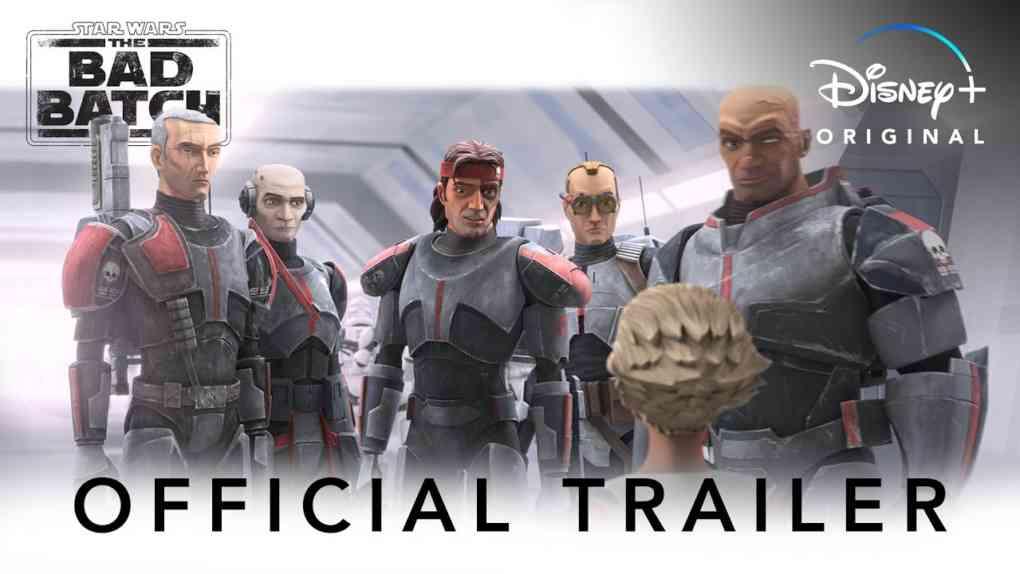 Star Wars The Bad Batch Official Trailer Disney