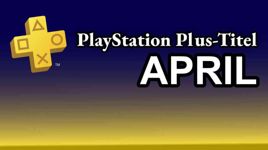 PS Plus April