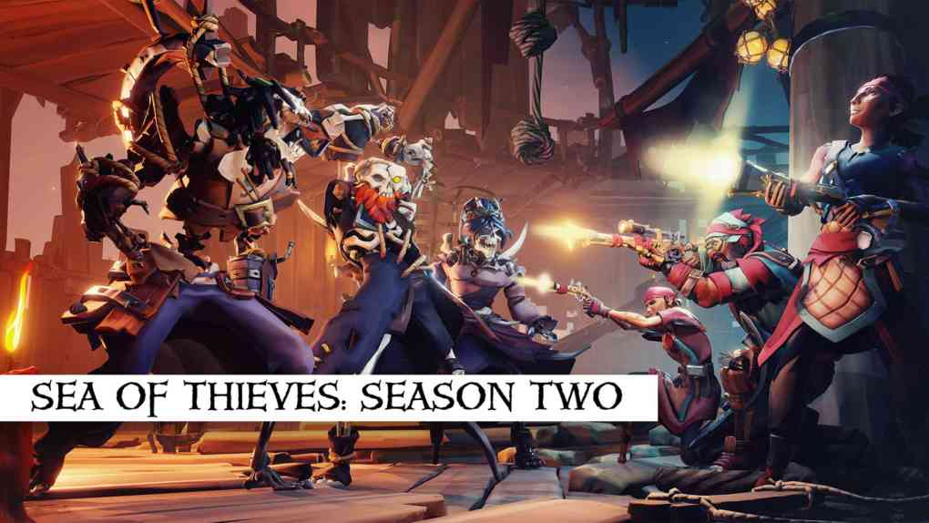 sea of thieves season two