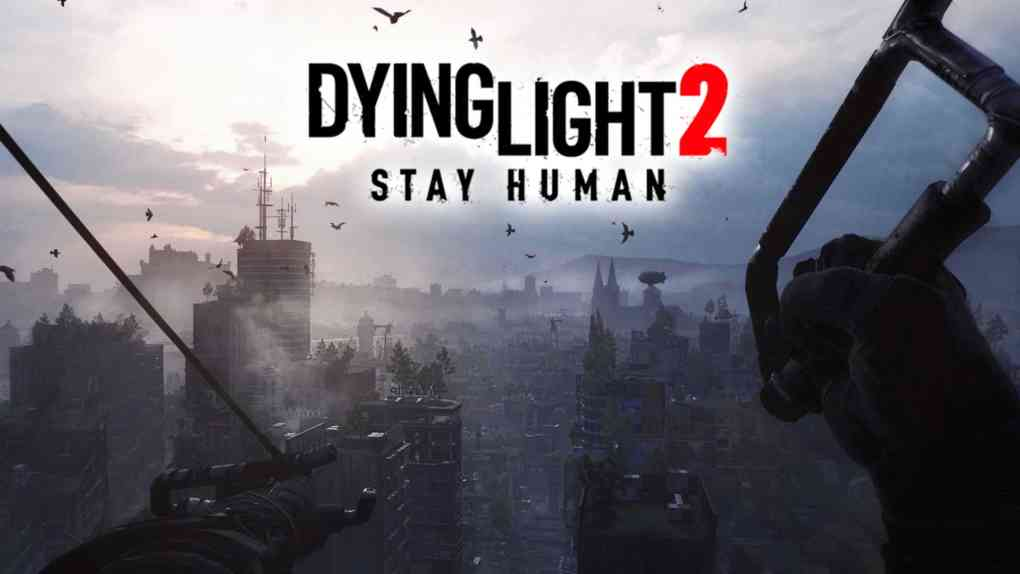 dying light 2 stay human media