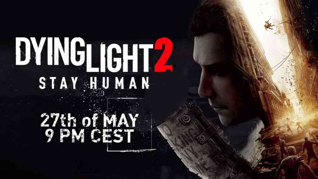 dying light 2 stay human stream