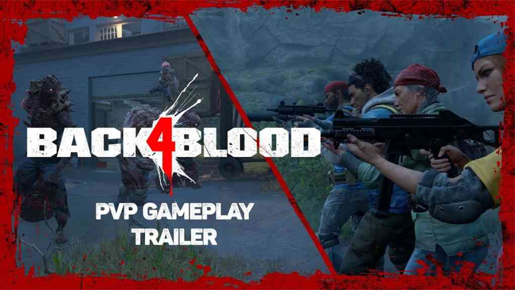 Back 4 Blood – PvP Gameplay Trailer 1