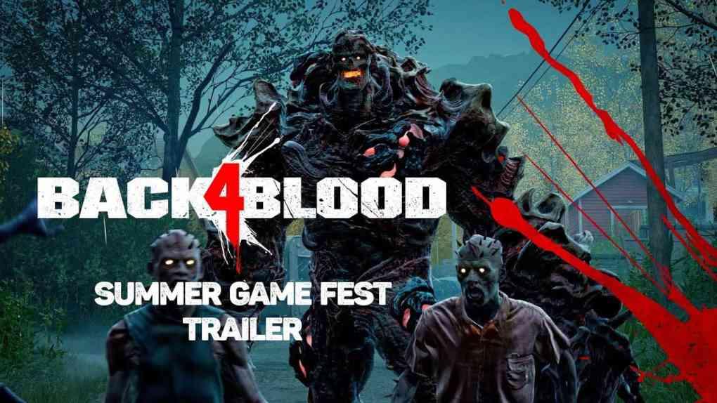 Back 4 Blood Summer Game Fest Trailer
