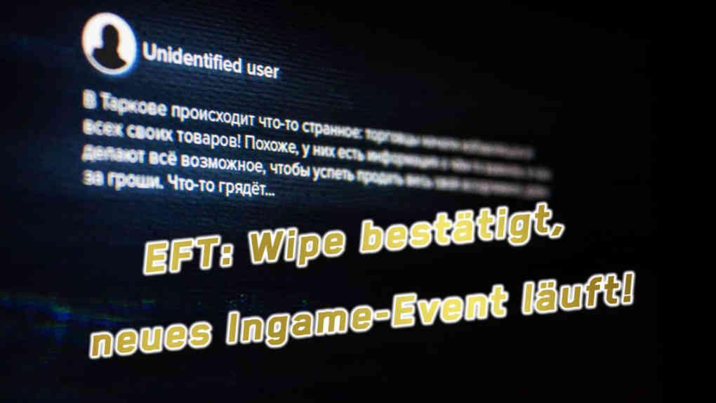 EFT Wipe confirmed