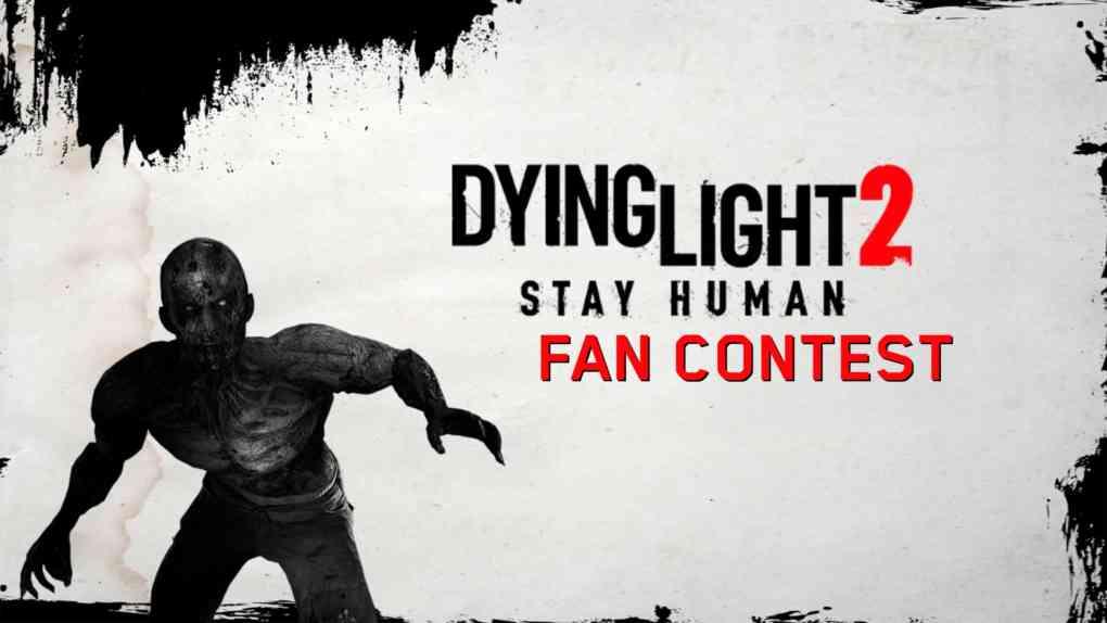 dying light 2 fan contest