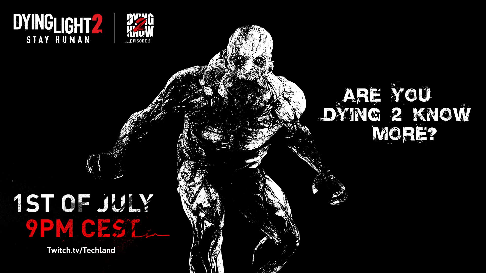 dying light 2 stay human dying 2 know episode 2