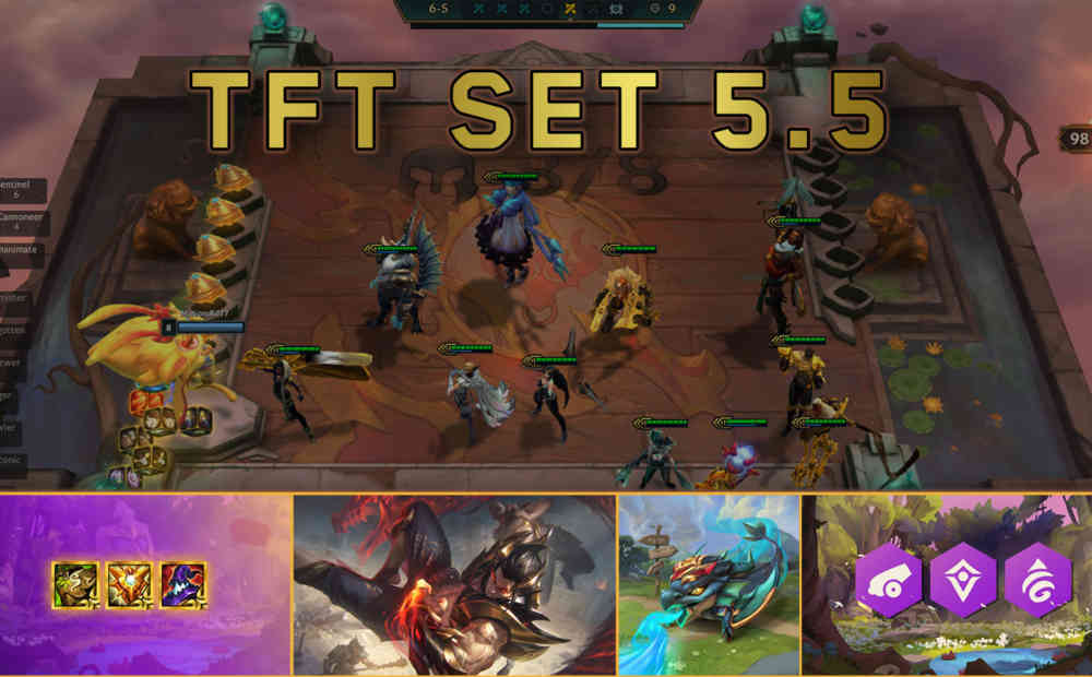 TFT Set 5.5 Overview
