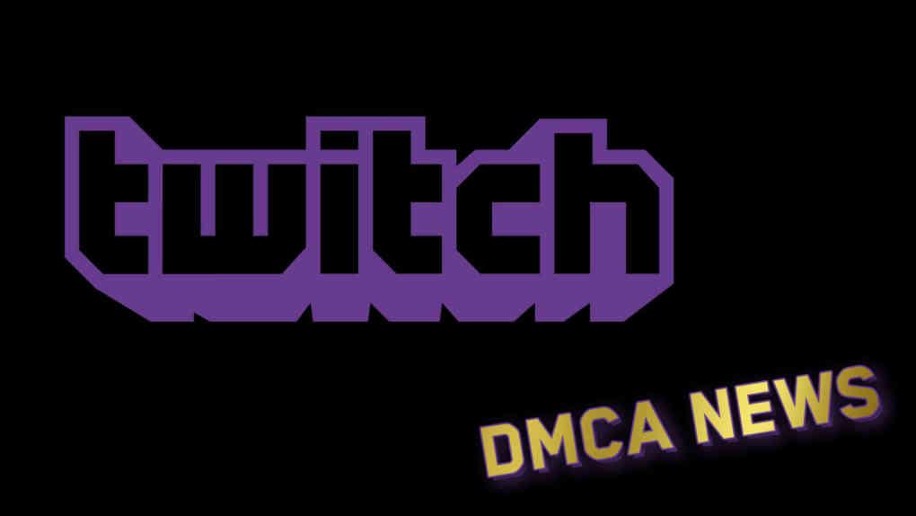 Twitch Purple DMCA News