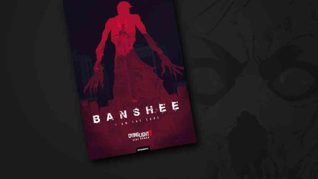 dying light 2 comic banshee 1