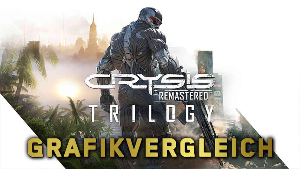 crysis trilogie remastered grafikvergleich