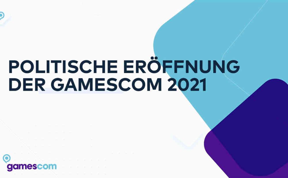 gamescom2021 politische eroeffnung