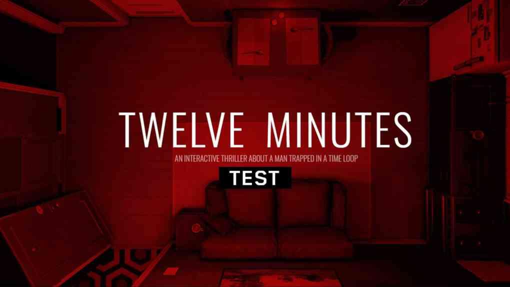 twelve minutes test