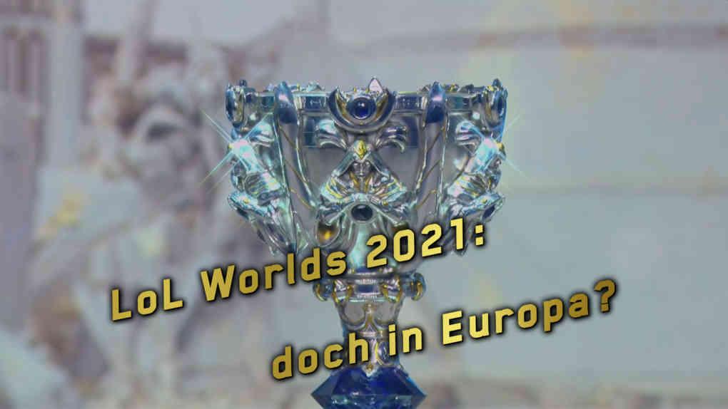 worlds 2019 pokal verlegung 2021