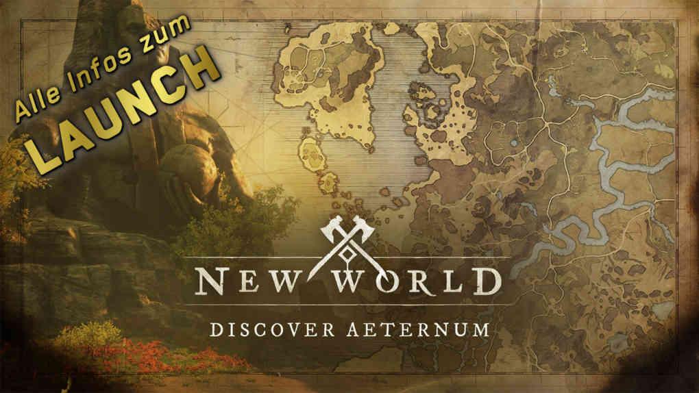 new world launch uebersicht