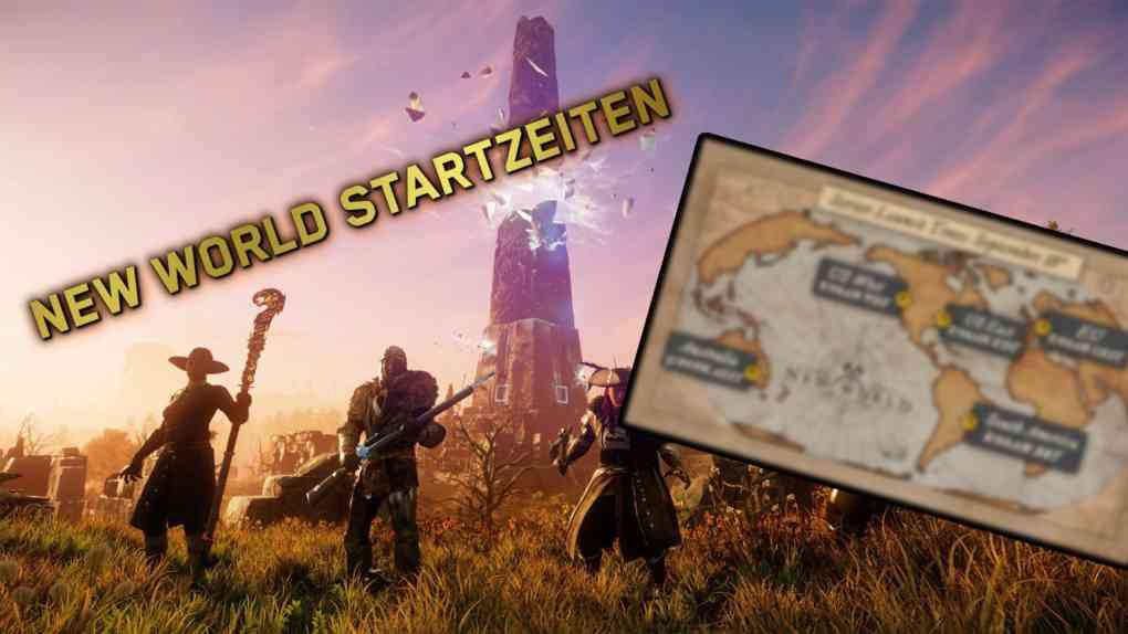 new world startzeiten