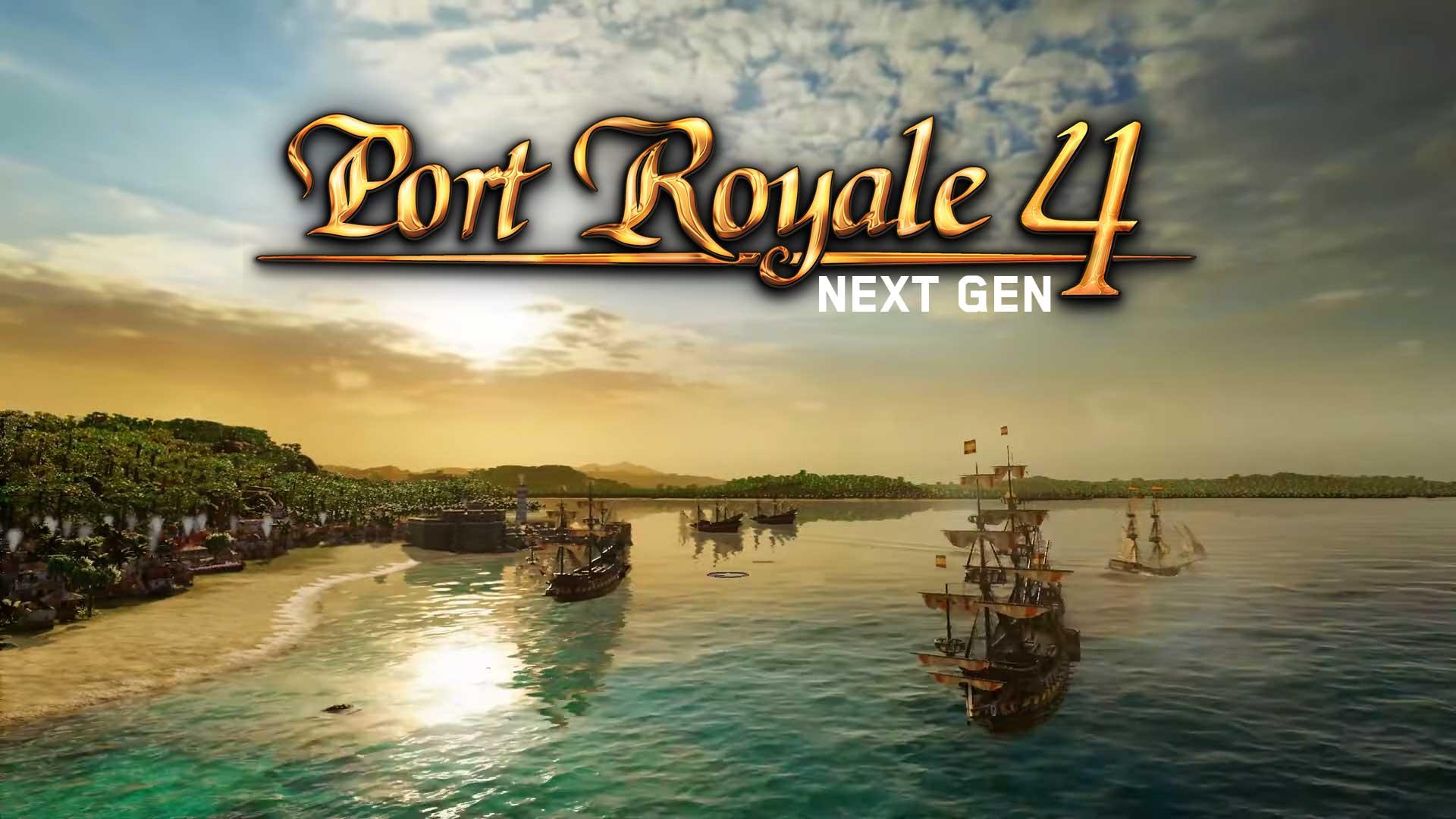 port royale 4 next gen