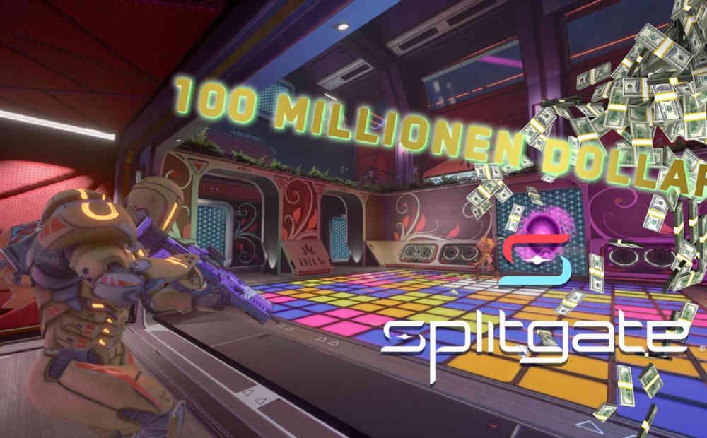 splitgate 100 millionen dollar