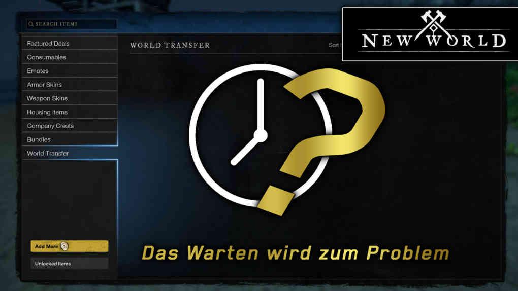New World Servertransfers Warten
