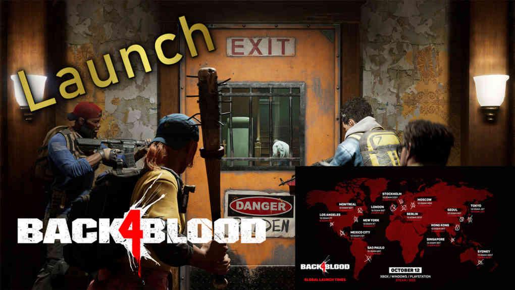 back 4 blood launch