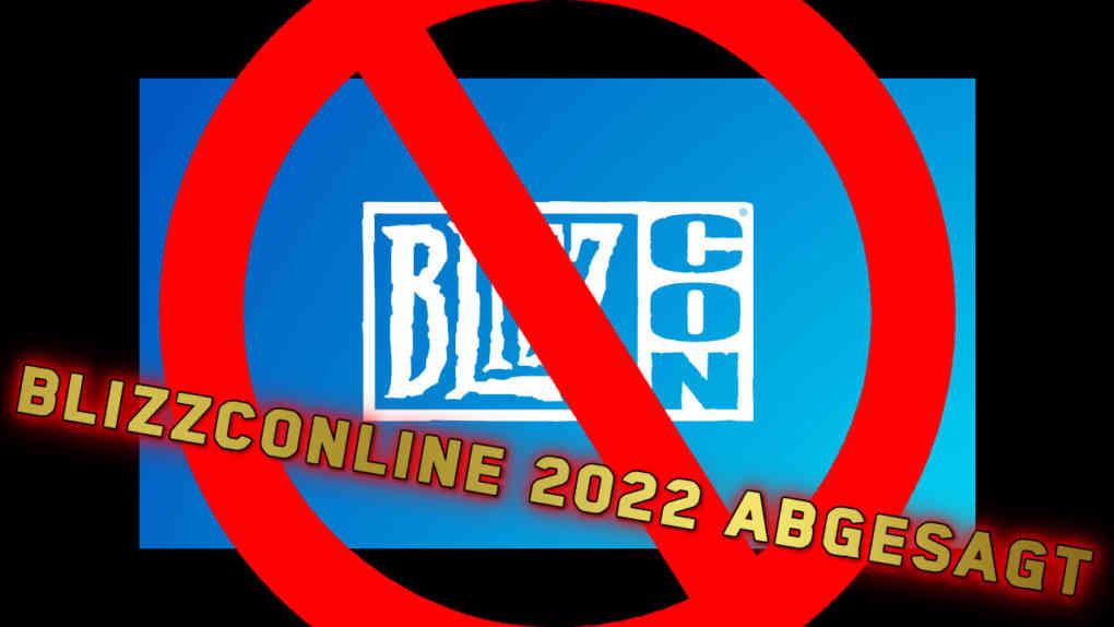 blizzconline 2022 abgesagt