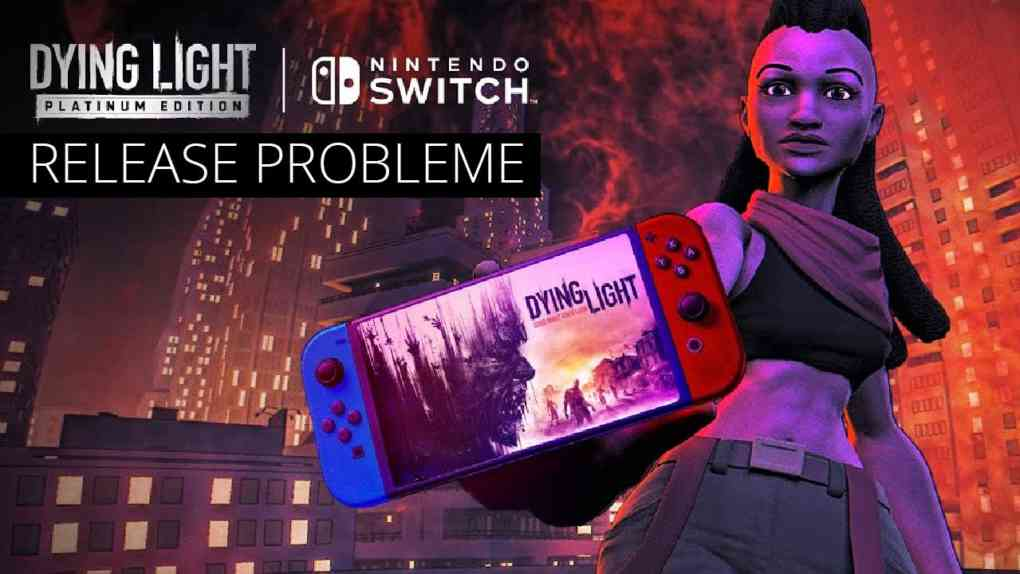 dying light switch release probleme