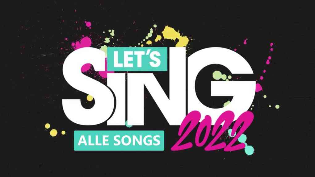 lets sing 2022 alle songs